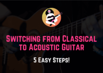 switching from classical guitar to acoustic guitar