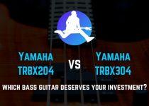 yamaha trbx204 vs trbx304